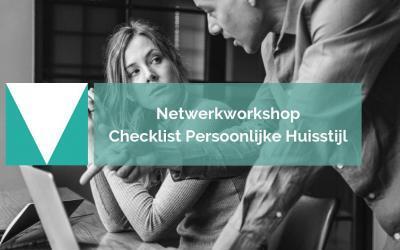 Netwerkworkshop Checklist Persoonlijke Huisstijl | 19 juni 2019 | ETAGO