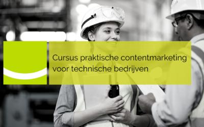 Cursus praktische contentmarketing voor technische bedrijven