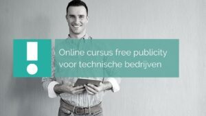 online cursus free publicity technische bedrijven