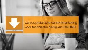 online cursus praktische contentmarketing technische bedrijven