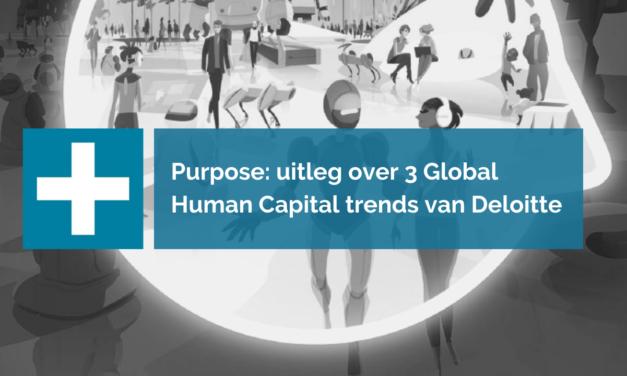 De 9 Global Human Capital Trends van Deloitte samengevat – Deel 1