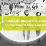 De 9 Global Human Capital Trends van Deloitte samengevat – Deel 2