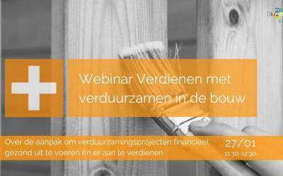Verdienen met verduurzamen in de bouw | Webinar | 27 januari 2021